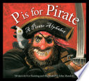 P is for Pirate Sea And Piracy Has Been Around For As