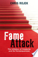 Fame Attack Is An Analysis Of What Celebrity