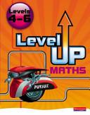Level Up Maths Levels 4 6