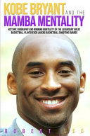 Book Kobe Bryant and the Mamba Mentality