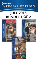 Harlequin Special Edition July 2013 Bundle 1 Of 2 Marooned With The Maverick Her Mcknight In Shining Armor Celebration S Bride