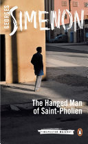 The Hanged Man of Saint-Pholien Georges Simenon S Haunting Tale About