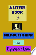 A Little Book of Self Publishing Tips
