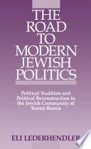 The Road to Modern Jewish Politics