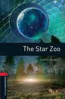 Oxford Bookworms Library Stage 3 The Star Zoo