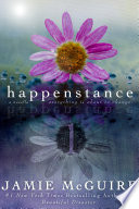 Happenstance  A Novella Series  Part One