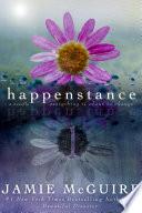 Happenstance  A Novella Series  Part One
