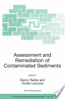 Assessment And Remediation Of Contaminated Sediments book