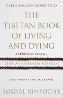 The Tibetan Book Of Living And Dying Speaker Soygal Rinpoche This Highly