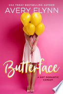 Butterface A Hot Romantic Comedy