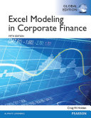 Excel Modeling in Corporate Finance  Global Edition