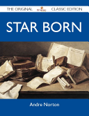 Star Born   The Original Classic Edition