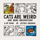 Cats Are Weird Book