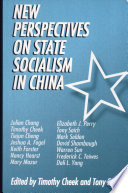 New Perspectives On State Socialism In China : history and comparative politics, this...