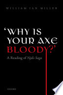 Why is your axe bloody