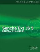 Sencha Ext Js 5 Bootcamp in a Book