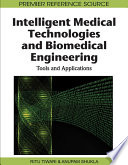 Intelligent Medical Technologies and Biomedical Engineering  Tools and Applications