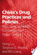 China s Drug Practices and Policies