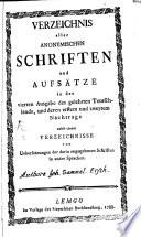 Verzeichniß aller anonymen Schriften in der 4. Ausgabe des gelehrten Deutschlands