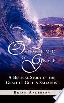 Overwhelmed by Grace
