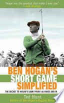 Ben Hogan s Short Game Simplified