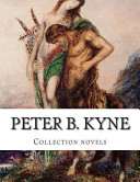Peter B. Kyne, Collection Novels