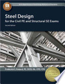 Steel Design for the Civil PE and Structural SE Exams  Second Edition