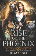 Rise Of The Phoenix A Reverse Harem Shifter Romance