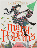 Mary Poppins: Illustrated Gift Edition The Current Waterstones Children S Laureate Lauren