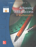 Achieving TABE Success In Mathematics, Level M Workbook