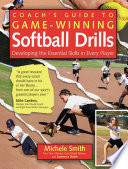 Coach s Guide to Game Winning Softball Drills