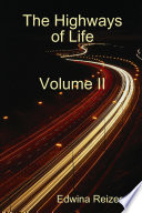 The Highways of Life Volume II