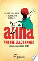 download ebook anna and the black knight: incorporating anna's book pdf epub