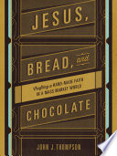 Jesus  Bread  and Chocolate