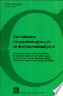 La localisation des personnes physiques en droit international privé