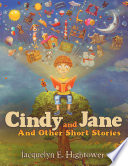 Cindy and Jane The Collection Of Stories In Cindy And Jane