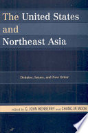 The United States and Northeast Asia Of The Emerging Security Terrain In Northeast