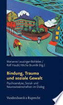 Bindung, Trauma und soziale Gewalt