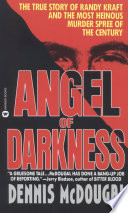 Angel Of Darkness : friends, committed to his work--and...