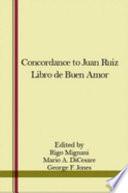 A Concordance to Juan Ruiz Libro de Buen Amor