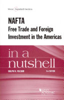 NAFTA Free Trade and Foreign Investment in the Americas in a Nutshell