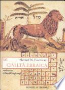 Civiltà ebraica. L'esperienza storica degli ebrei in una prospettiva comparativa