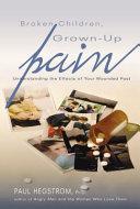 Broken Children, Grown-up Pain