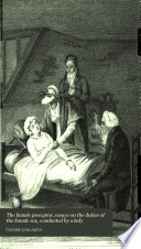 The female preceptor, essays on the duties of the female sex, conducted by a lady