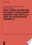 Das Thema Kleidung in den Etymologien Isidors von Sevilla und im Summarium Heinrici 1