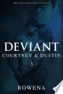 Deviant: Courtney & Dustin - Part 3 (Submission Erotica)