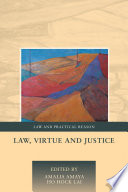 Law  Virtue and Justice