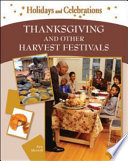 Thanksgiving and Other Harvest Festivals