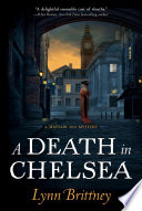 A Death in Chelsea A Deadly And Elusive Enemy And The