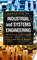 Handbook of Industrial and Systems Engineering  Second Edition